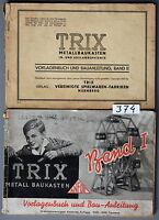 Trix Vorlagenbuch und Bauanleitung Band 1 und Band 2 für Metallbaukasten # 374