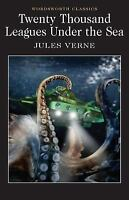 20,000 Leagues Under the Sea (Wordsworth Classics) by Jules Verne