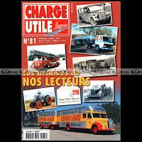 CHARGE UTILE N°81 ★ ARCHIVES LECTEURS 1999 ★ AUTOCAR DUPASQUIER ALZIN MACK SOLEX