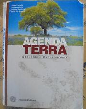 AGENDA TERRA. ECOLOGIA E GEOPEDOLOGIA - G.VIANELLO R.RASIO e altri - CAPPELLI