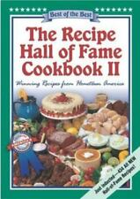 The Recipe Hall of Fame Cookbook II: Best of the Best : Winning Recipes from Ho