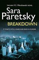 Breakdown: A V.I. Warshawski Novel (V I Warshawski 15) by Paretsky, Sara | Paper