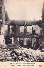 CPA GUERRE 14-18 WW1 NORD LILLE maisons incendiées écrite 1919