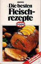 """Serie """"Dr. Oetker Kochbuch"""" Die besten Fleischrezepte, Moewig 1991"""