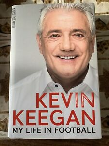 Kevin Keegan Signed ''My Life In Football'' Book Autograph Liverpool