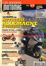 Dossier MOTOMAG  4 BMW R1200/GS DKW KTM HOREX ZUNDAPP NSU PUCH KREIDLER JAWA DKW