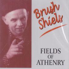 Brush Shiels - Fields Of Athenry | NEW & SEALED CD (Celtic Rock)