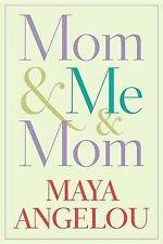 Mom & Me & Mom by Maya Angelou (Paperback / softback, 2014)