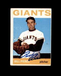 Bill Pierce Hand Signed 1964 Topps San Francisco Giants Autograph