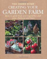 Creating Your Garden Farm (Green Home),Nicki Trench