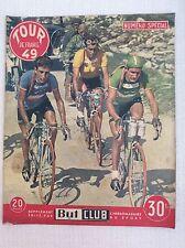 CICLISMO SPECIALE TOUR DE FRANCE 1949 BARTALI LOUIS BOBET , LAZARIDES - BUT CLUB