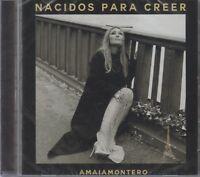 NEW - Amaia Montero CD Nacidos Para Creer 190758536927 SHIPS NOW !