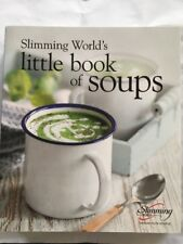 Slimming World Little Book Of Soups EXCELLENT Condition Extra Easy or Green Syns