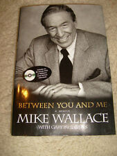 Between You And Me, A Memoir by Mike Wallace with DVD - 2005 first edition