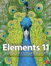 Adobe Photoshop Elements 11 for Photographers: The Creative Use (PB) 0415824451