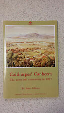 CALTHORPE'S CANBERRA the town & community in 1927 JAMES GIBBNEY s/c