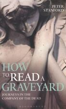 How to Read a Graveyard, Peter Stanford, New condition, Book