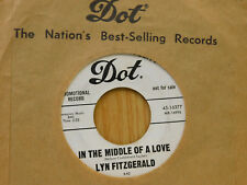 Lyn Fitzgerald 45 The Middle Of A Love bw Little Did I Know   Dot VG To VG+ Teen