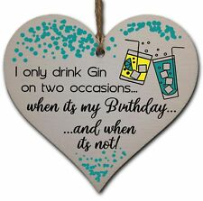 Handmade Wooden Hanging Heart Plaque Gift for Gin Lovers Novelty Funny Birthday
