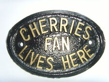CHERRIES FAN BOURNEMOUTH FOOTBALL HOUSE PLAQUE SIGN