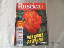 RUSTICA N°962 1 JUIN 1988 ROSES PROTEGER BOIS EXTERIEUR ROUTE DU CHAMPAGNE   D66