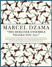 The Berliner Ensemble Thanks You All by Marcel Dzama (2008, Hardcover)