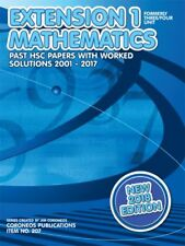 HSC Mathematics Extension 1: 2001 to 2017 Past Papers with Worked Solutions (201