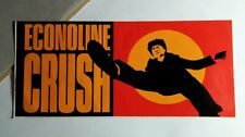ECONOLINE CRUSH THE DEVIL YOU KNOW SIGNED ON BACK MUSIC STICKER