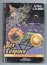 Fleuve Noir Anticipation 35. Iles de l'Espace. Arthur C. CLARKE. 1954. Etat B