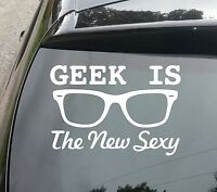 Geek is Sexy Funny Car/Window JDM VW EURO Vinyl Decal Sticker