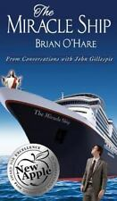 The Miracle Ship : Conversations with John Gillespie by Brian O'Hare (2016,...