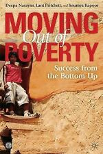 Moving Out of Poverty: Success from the Bottom Up 2 by Soumya Kapoor, Deepa...