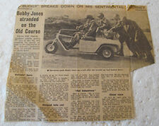 NEWSPAPER ARTICLE-BOBBY JONES GOLF CART BREAKS DOWN AT ST. ANDREWS 1958