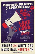 "MICHAEL FRANTI & SPEARHEAD ""LOVE OUT LOUD TOUR 2017"" HOUSTON CONCERT POSTER-Funk"