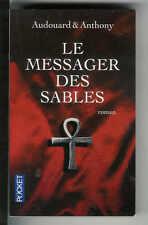 "Audouard & Anthony : Le messager des sables - N° 12126 "" Editions Pocket """