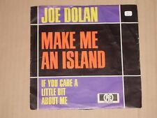 "JOE DOLAN -Make Me An Island- 7"" 45"
