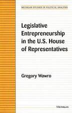 Legislative Entrepreneurship in the U.S. House of Representatives (Mic-ExLibrary