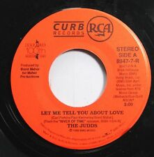 Pop 45 The Judds - Let Me Tell You About Love / Water Of Love On Curb Records