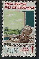TIMBRE FRANCE VIGNETTE / CONTRE LA TUBERCULOSE SANS REPOS PAS DE GUERISON 1950