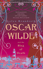 Oscar Wilde and the Ring of Death by Gyles Brandreth, Hardback, New Book