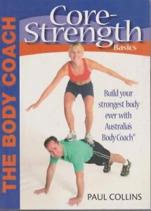 Core Strength Basics  The Body Coach NEW PB by Paul Collins