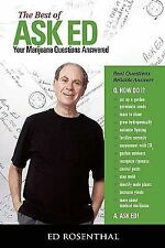 The Best of Ask Ed� : Your Marijuana Questions Answered by Ed Rosenthal (2003, P