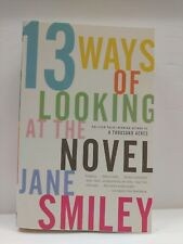 13 Ways of Looking at the Novel, Smiley, Jane, New Book