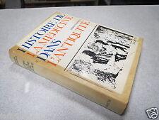 HISTOIRE DE LA MEDECINE DANS L ANTIQUITE JURGEN THORWALD *