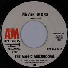 THE MAGIC MUSHROOMS: Never More USA A&M Psych DJ promo 45 Rare HEAR