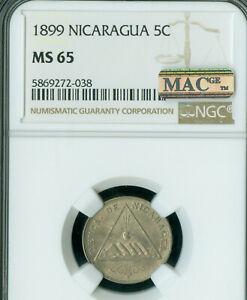 1899 NICARAGUA 5 CENTAVO NGC MAC MS-65 PQ MAC SPOTLESS ONLY 1 FINER VERY RARE *