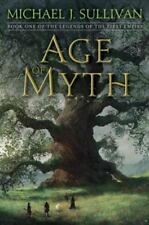 The Legends of the First Empire: Age of Myth 1 by Michael J. Sullivan (2016, E-…