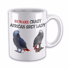 Beware Crazy AFRICAN GREY PARROT LADY Funny Novelty Gift Mug