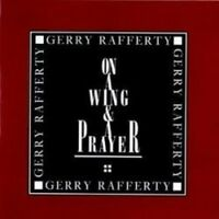 Gerry Rafferty - On A Wing and & A Prayer (NEW CD)