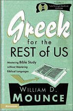 Greek for the Rest of Us: Mastering Bible Study without Mastering Biblical Lang…